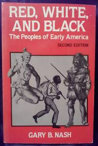 image of Red, White, and Black: The Peoples of Early America