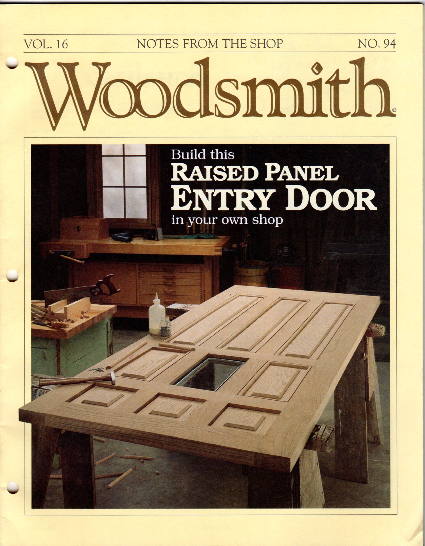 Woodsmith notes from the shop vol 16 94 augustl 1994 for Fine woodworking magazine discount