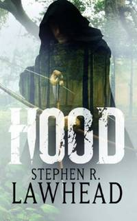 Hood: Number 1 in series King Raven Trilogy