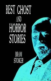 Best Ghost and Horror Stories (Dover Horror Classics)