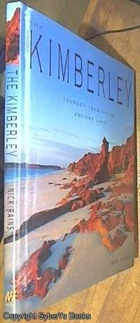 image of The Kimberley; Journey Through an Ancient Land