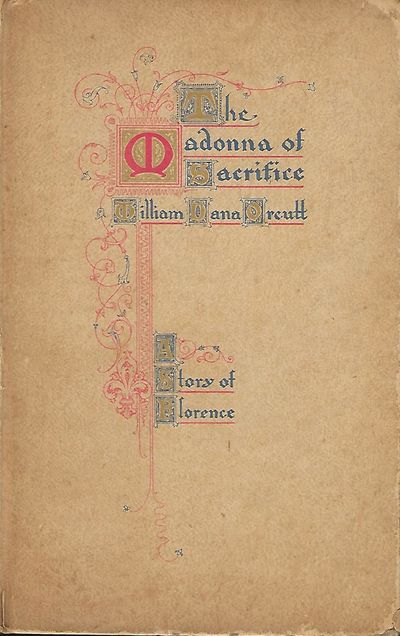 Chicago: F.G. Browne & Co., 1913. First Edition. Signed presentation from Orcutt on the front endpap...