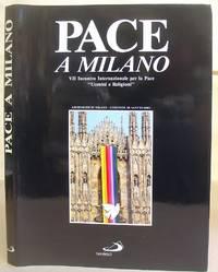 Pace A Milano  - VII Incontro Internazionale Per La Pace 'Uomini E Religioni' Milano...