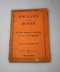 England and the Boers : the short history of a long strife, and the case for the Outlanders.