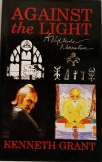 Against the Light A Nightside Narrative
