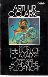 image of The Lion of Comarre ---and His novel, Against the Fall of Night  ---by Arthur C Clarke ---a signed Copy