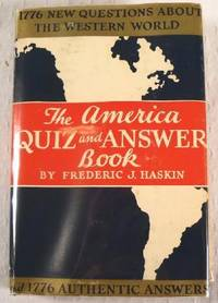 image of The America Quiz-and-Answer Book: 1776 Questions About the Western World; 1776 Authentic Answers