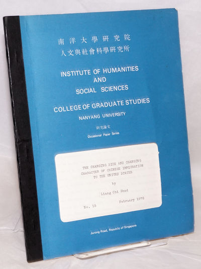 Singapore: Institute of Humanities and Social Sciences, College of Graduate Studies, Nanyang Univers...