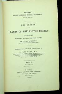 Genera florae Americae boreali-orientalis illustrata : the Genera of the plants of the United States illustrated by figures and analyses from nature by Isaac Sprague ... Vol I (plates 1-100)