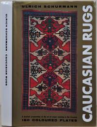 CAUCASIAN RUGS. A detailed presentation of the art of carpet weaving in the various districts of the Caucasus during the 18th and 19th century. Fourth impression.