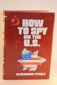 image of How To Spy on the U.S