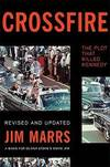 image of Crossfire: The Plot That Killed Kennedy