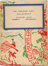 THE CHRISTMPS PARTL QUABTERLY : ECONQMY ISSUF : NUNBER IV MCMXXXIX [i.e. CHRISTMAS PARTY QUARTERLY : ECONOMY ISSUE : NUMBER IV MCMXXXIX]