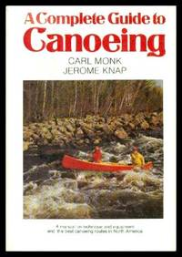 image of A COMPLETE GUIDE TO CANOEING