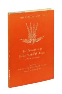 The Persian Mystics: The Invocations of Sheikh 'Abdullah Ansari of Herat, 1005-1090