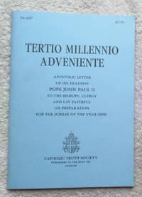 Tertio Millennio Adveniente - Apostolic Letter