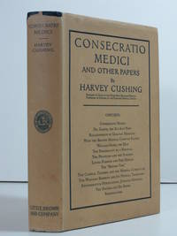 CONSECRATIO MEDICI AND OTHER PAPERS. [In the Original Dust Jacket] by CUSHING, Harvey - 1928