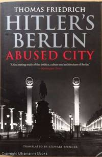 image of Hitler's Berlin, Abused City