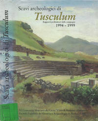 Scavi Archeologici di Tusculum by  a cura di Xavier Duprè - 2000 - from Controcorrente Group srl BibliotecadiBabele and Biblio.com