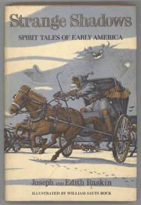 STRANGE SHADOWS: SPIRIT TALES OF EARLY AMERICA ..