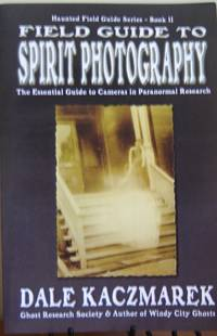 Field Guide to Spirit Photography