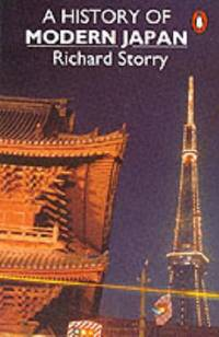 A History of Modern Japan by Richard Storry - Paperback - from World of Books Ltd and Biblio.co.uk