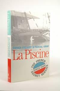 LA Piscine: The French Secret Service Since 1944