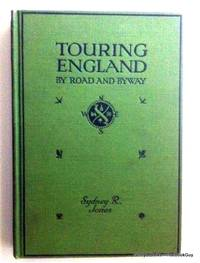 Touring England By Road And Byway
