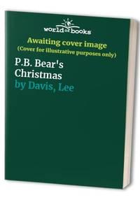 P B Bear's Christmas by  Lee Davis - Hardcover - from World of Books Ltd (SKU: GOR001327728)