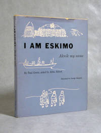 I Am Eskimo, Aknik My Name (Signed)