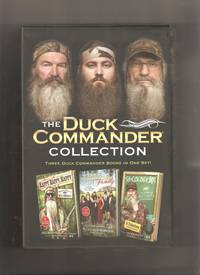 The Duck Commander Collection: Happy, Happy, Happy; The Duck Commander Family; Si-Cology 101 by  Si; Phil; Willie; Korie; Robertson - Hardcover - 2012 - from Lost Pages & Forgotten Words (SKU: 002848)