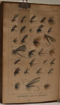 image of The Art of Angling, greatly enlarged and improved; containing directions  for fly-fishing, trolling, bottom fishing, making artificial flies, &c.  &c. Bowlker's Art of Angling; embellished with numerous engravings.