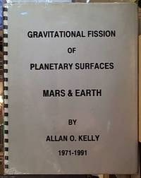 image of Gravitational Fission of Planetary Surfaces MARS & EARTH: bound with Gravitational Fission of the Grand Canyon