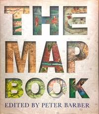 The Map Book by  Peter (editor) Barber - Hardcover - from Dial a Book and Biblio.com