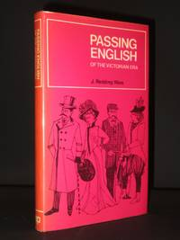Passing English of the Victorian Era: A Dictionary of Heterodox English, Slang and Phrase
