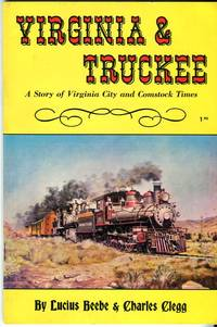 Virginia & Truckee: A Story of Virginia City and Comstock Times