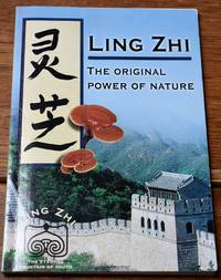 image of LING ZHI The Original Power Of Nature A Scientific Summary