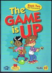 The Game Is Up Book 2 Old Testament