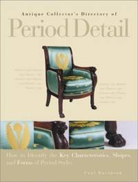 Antique Collector's Director of Period Detail