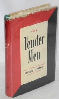 The tender men