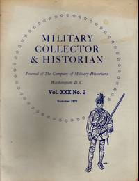 Military Collector & Historian: Volume XXX. 2: Summer, 1978