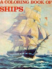 A Coloring Book of Ships by Bellerophon Books - Paperback - from ...
