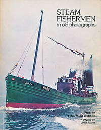 Steam Fishermen in Old Photographs by  Colin Elliott - Paperback - First Edition - 1979 - from Barter Books Ltd and Biblio.com