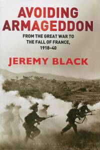 image of Avoiding Armageddon, From the Great War to the Fall of France, 1918-40
