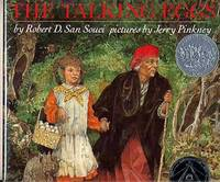 The Talking Eggs. a Folk Tale from the American South.