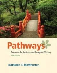 Pathways: Scenarios for Sentence and Paragraph Writing (3rd Edition)