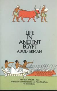 Life in ancient Egypt. [Aegypten und aegyptisches Leben im Altertum.]