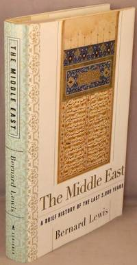 image of The Middle East; A Brief History of the Last 2,000 Years.