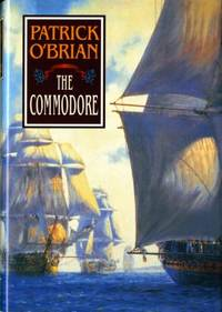 The Commodore (Vol. Book 17) (Aubrey/Maturin Novels)