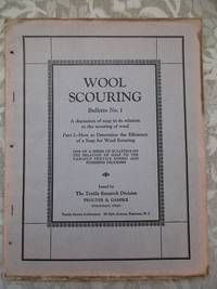 image of Wool Scouring Bulletin No. 1.  A Discussion of Soap in Its Relation to the Scouring of Wool.  Part I - How To Determine the Efficiency of a Soap for Wool Scouring  [SCARCE]